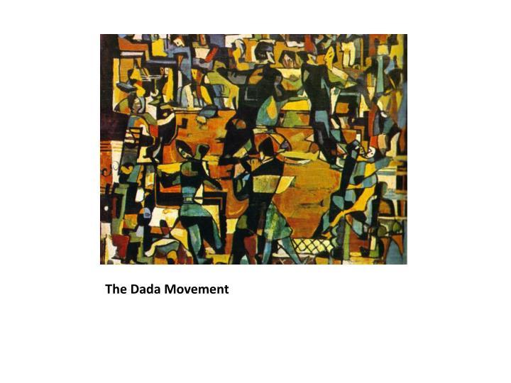 The Dada Movement