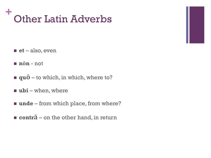 Other Latin Adverbs