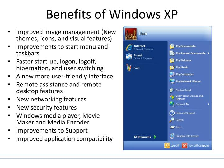 Benefits of Windows XP
