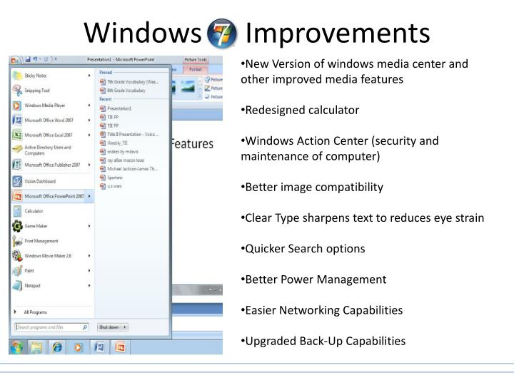 Windows      Improvements