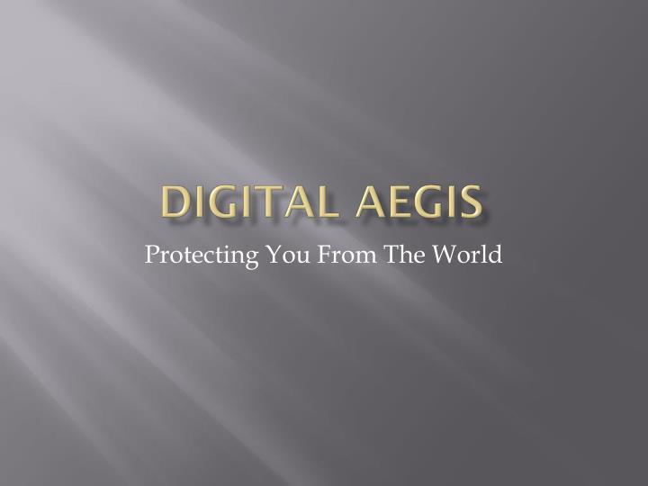 Digital Aegis