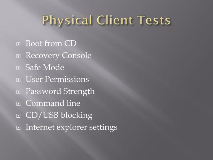 Physical Client Tests