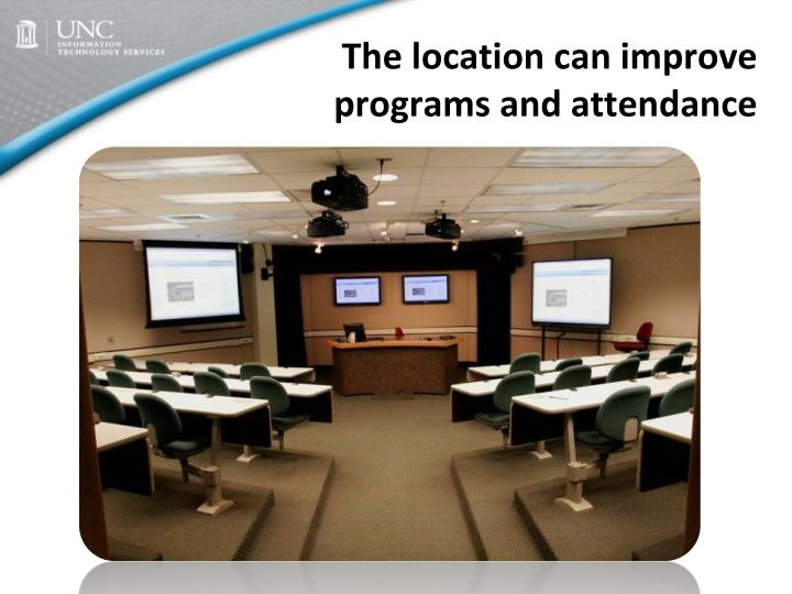 The location can improve programs and attendance