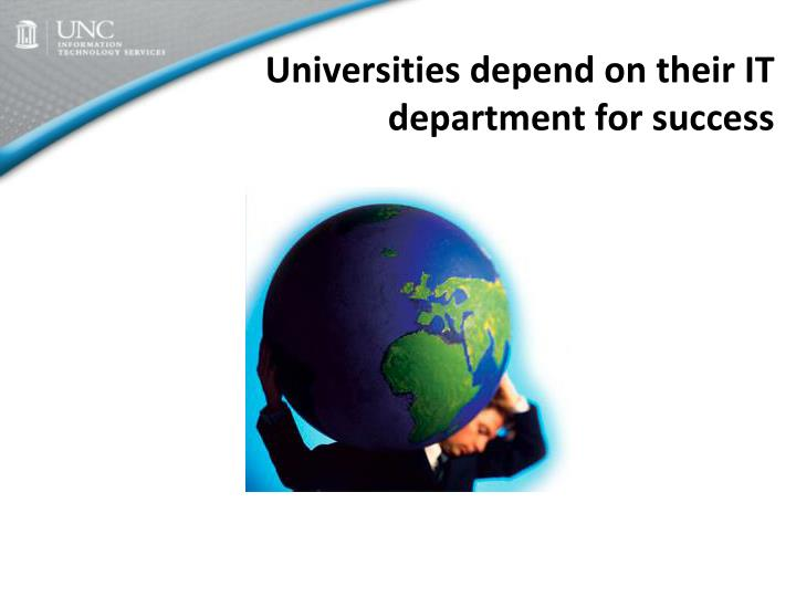 Universities depend on their IT department for success