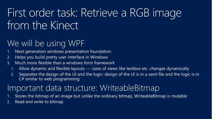 First order task: Retrieve a RGB image from the Kinect