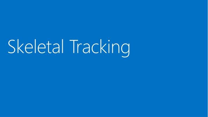 Skeletal Tracking