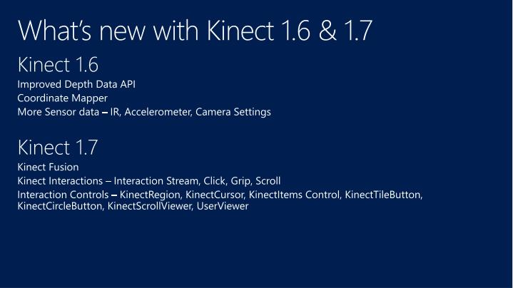 What s new with kinect 1 6 1 7
