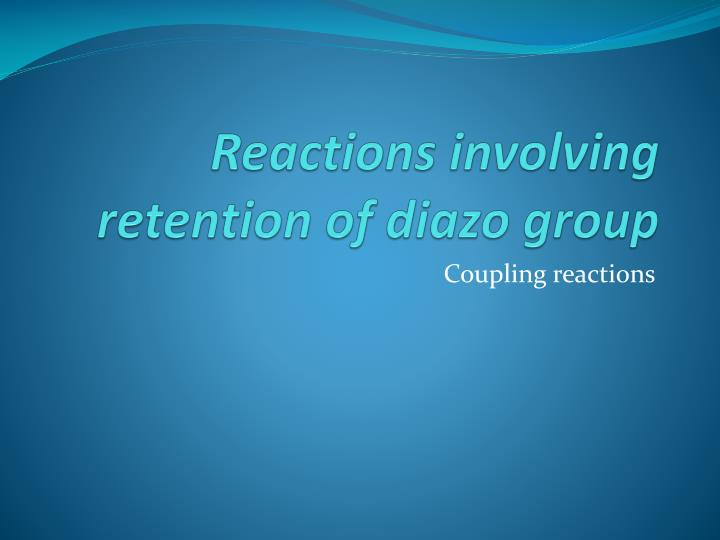 Reactions involving retention of