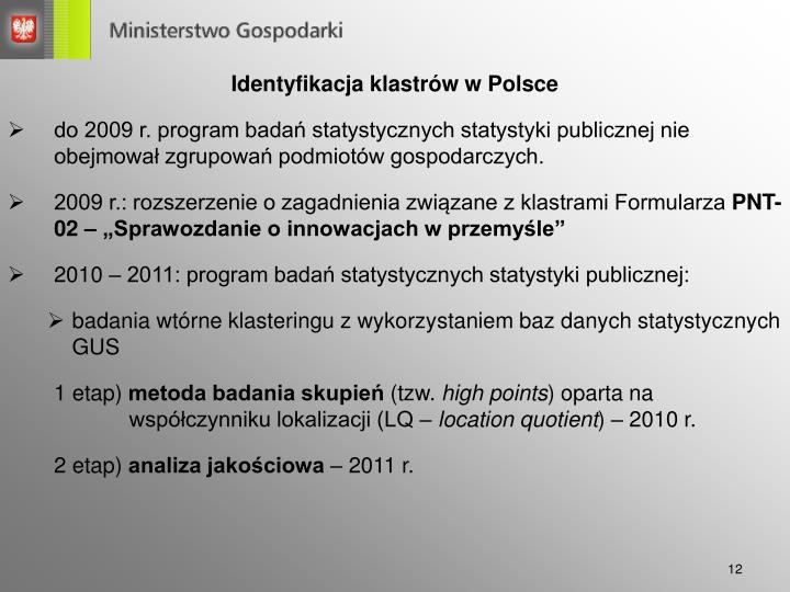 Identyfikacja klastrów w Polsce