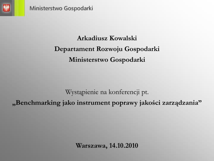 Arkadiusz Kowalski