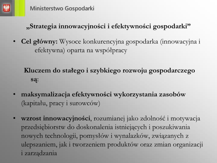 """""""Strategia innowacyjności i efektywności gospodarki"""""""
