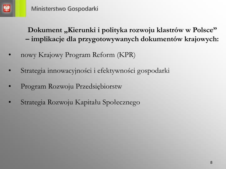"""Dokument """"Kierunki i polityka rozwoju klastrów w Polsce"""""""
