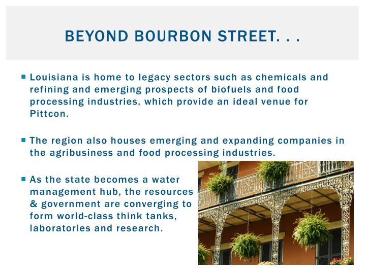 Beyond Bourbon Street. . .