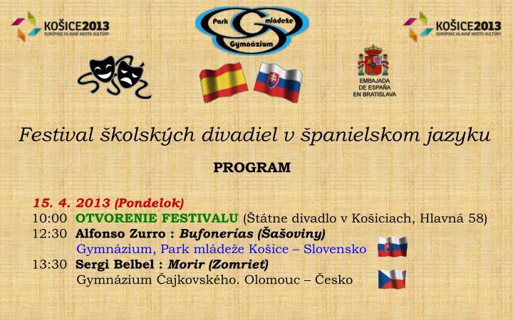 Festival školských divadiel v španielskom jazyku