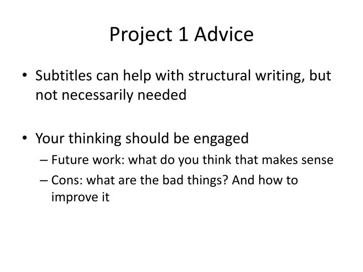 Project 1 advice1