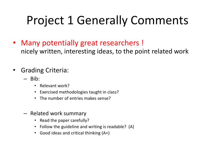 Project 1 generally comments