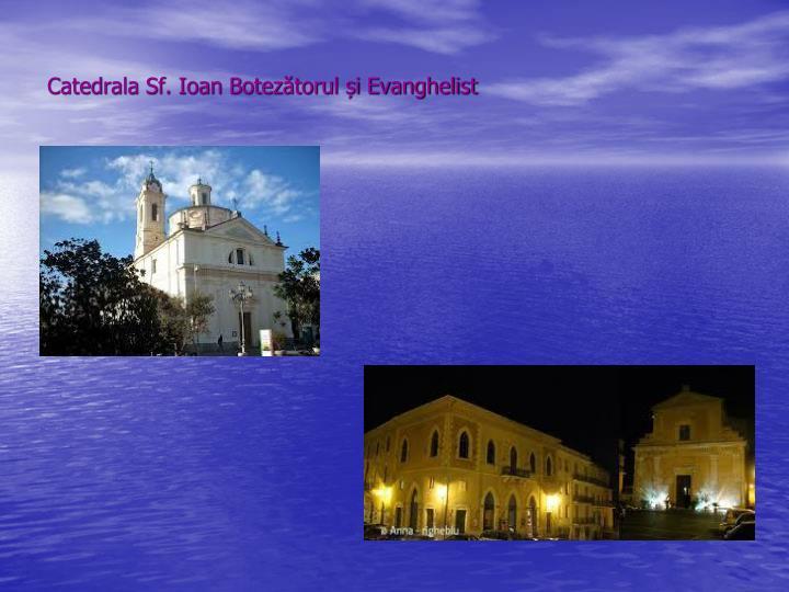 Catedrala Sf. Ioan Botezătorul și Evanghelist