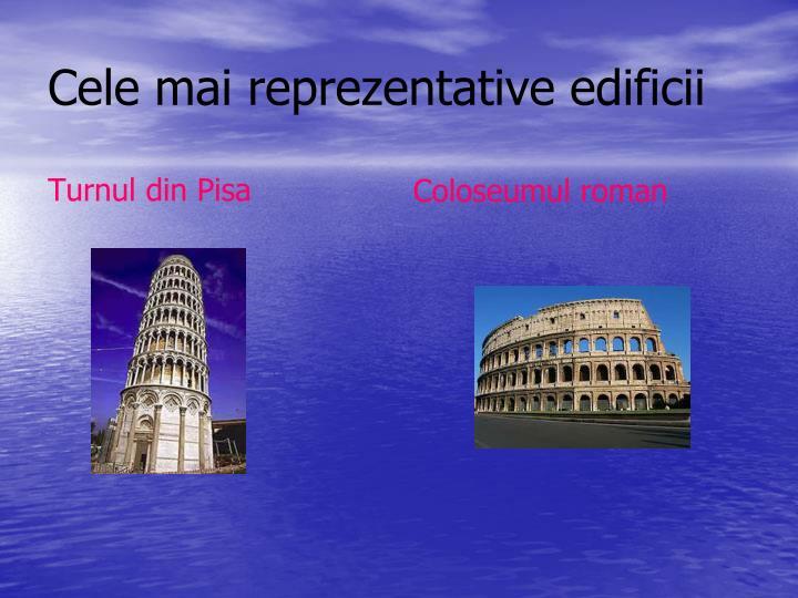 Cele mai reprezentative edificii
