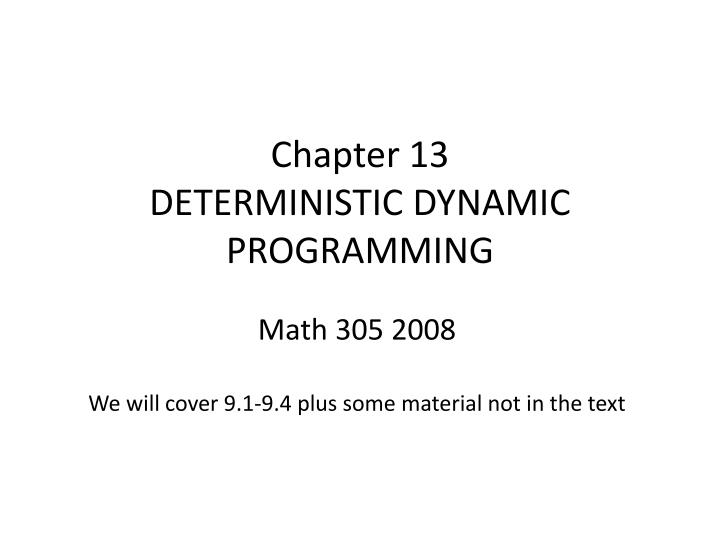 Chapter 13 deterministic dynamic programming
