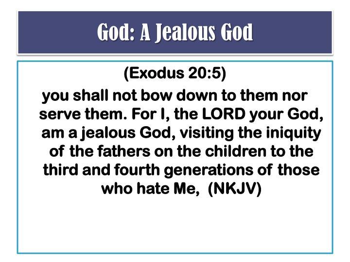 God: A Jealous God