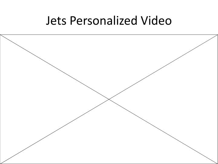 Jets Personalized Video