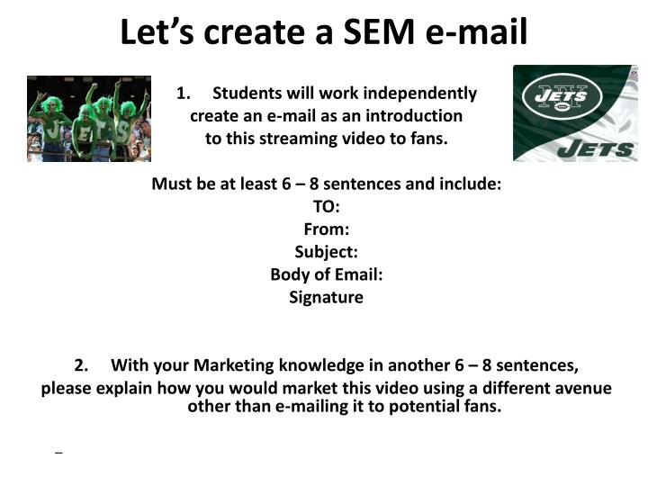 Let's create a SEM e-mail