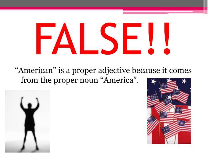 FALSE!!