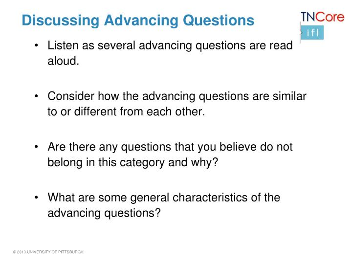 Discussing Advancing Questions