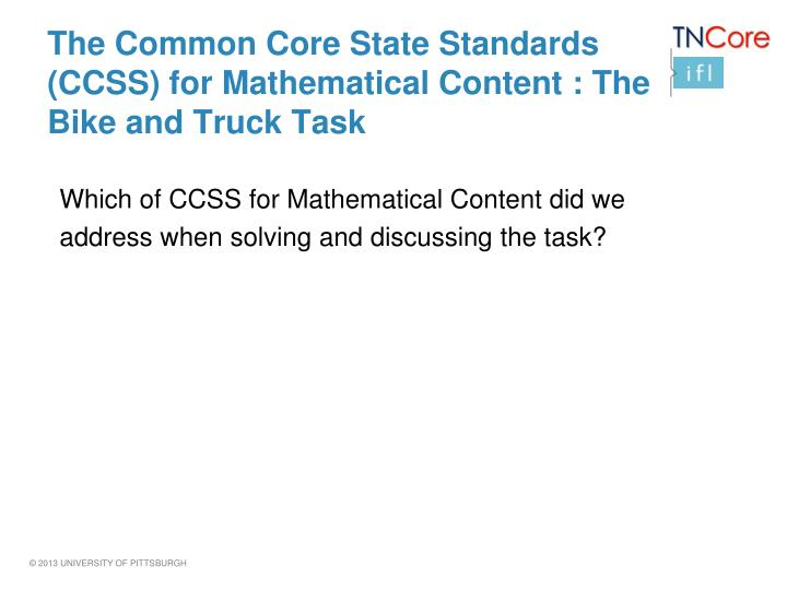 The Common Core State Standards (CCSS) for Mathematical Content