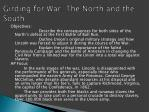 girding for war the north and the south