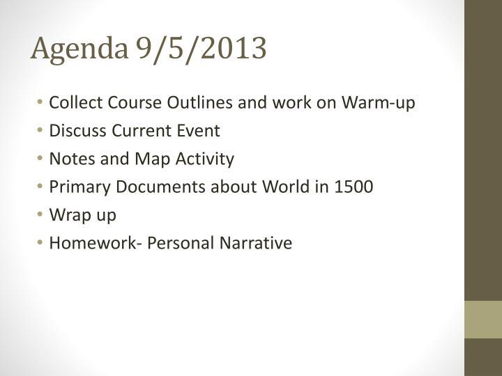 Agenda 9/5/2013