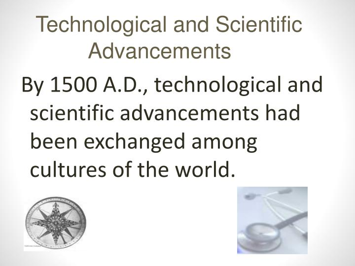 Technological and Scientific