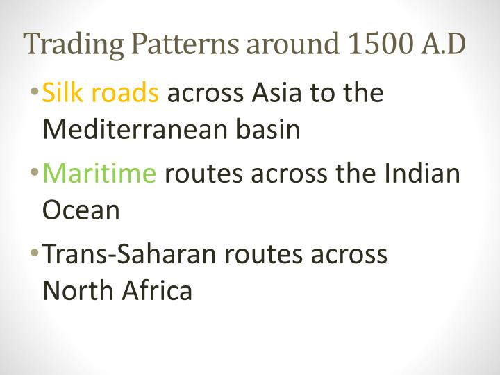Trading Patterns around 1500 A.D