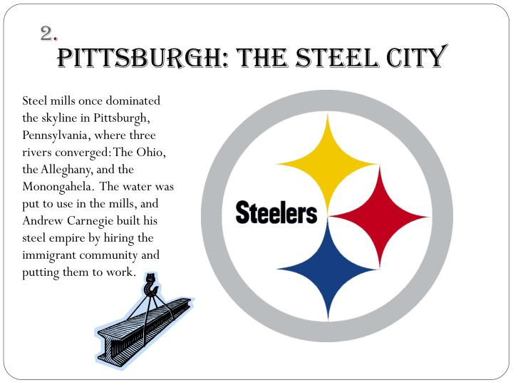 Pittsburgh: The Steel City