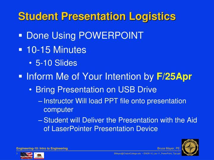Student Presentation Logistics