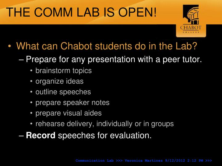 THE COMM LAB IS OPEN