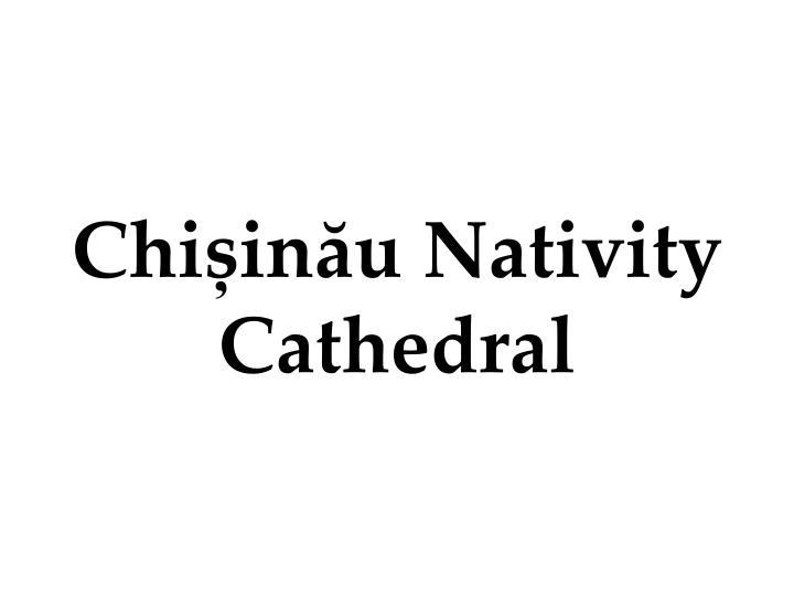 Chișinău Nativity Cathedral