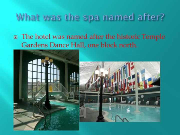 What was the spa named after?