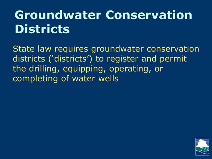 Groundwater Conservation Districts