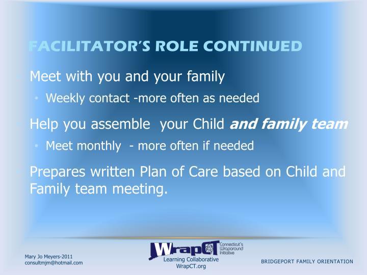 Facilitator's Role Continued