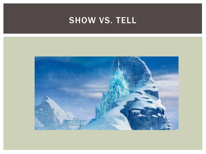Show vs. Tell