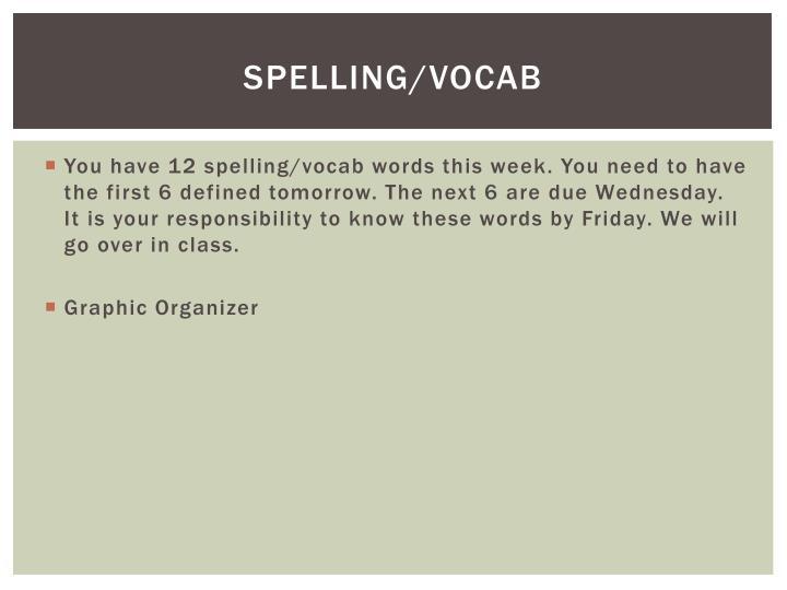 Spelling/Vocab