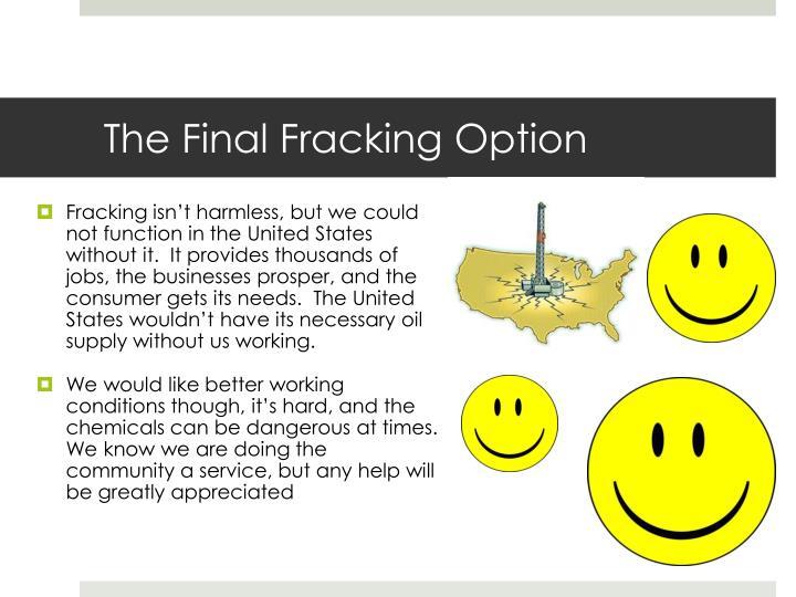 The Final Fracking Option