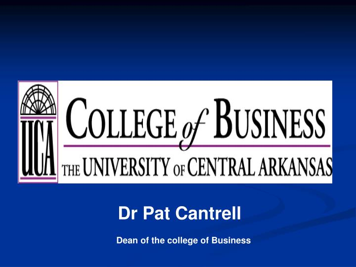 Dr Pat Cantrell