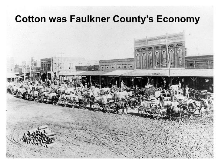 Cotton was Faulkner County's Economy