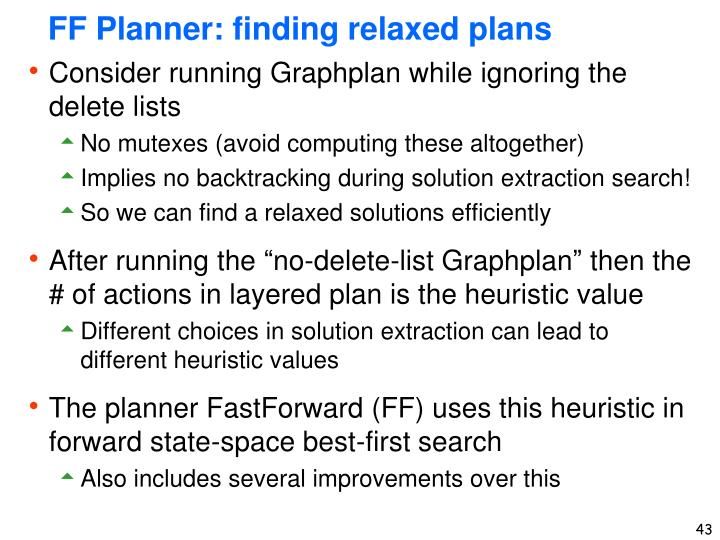 FF Planner: finding relaxed plans