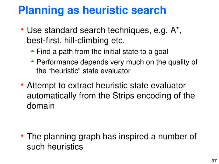 Planning as heuristic search