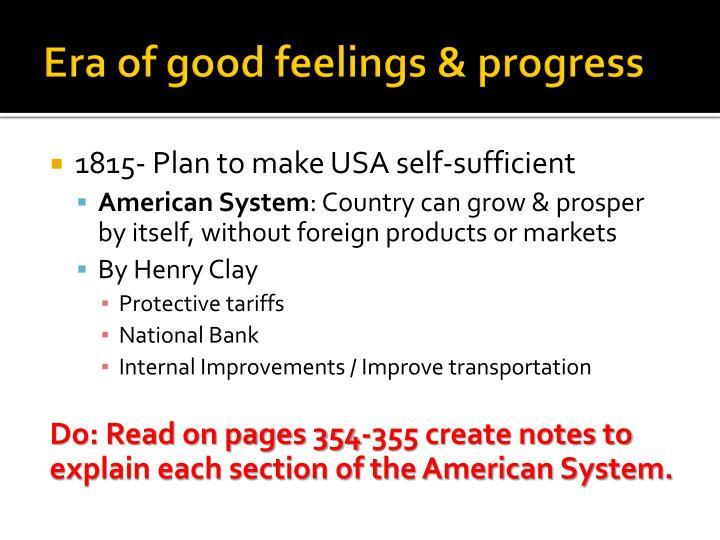 Era of good feelings & progress