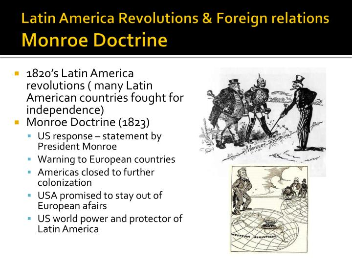 Latin America Revolutions & Foreign relations