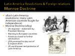 latin america revolutions foreign relations monroe doctrine